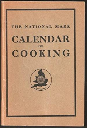 The National Mark Calendar of Cooking.