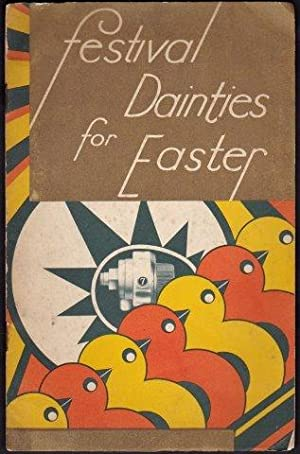Festival Dainties for Easter from the Radiation Research Kitchen. c.1935.