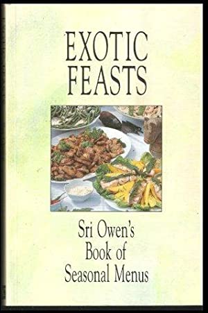 Exotic Feasts. 1st. edn. 1991.