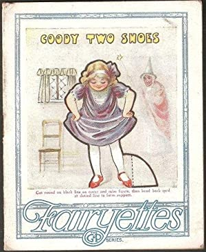Goody Two Shoes. Fry's Cocoa. Fairyettes Series.: OYLER, Leslie M.