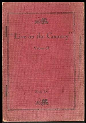 Live on the Country . Volume II. c.1941.