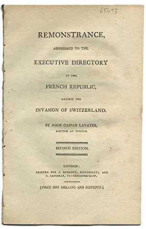 Remonstrance, addressed to the Executive Directory of the French Republic, against the invasion o...