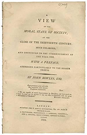 A View on the Moral State of Society, at the close of the eighteenth century, much enlarged, and ...