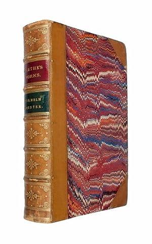 Wilhelm Meister's Apprenticeship. A novel from the: GOETHE, Johann Wolfgang