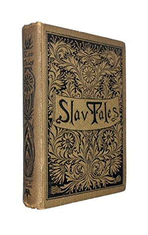 Fairy Tales of the Slav Peasants and: ANTHOLOGY.
