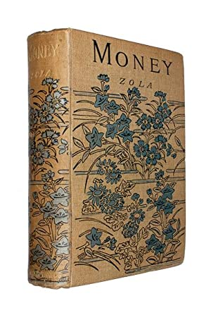 Money. (L?Argent.) Translated by Ernest A. Vizetelly.: ZOLA, Émile.