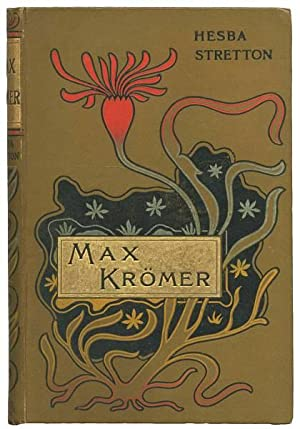 Max Krömer. The Story of the Siege: STRETTON, Hesba, pseud.