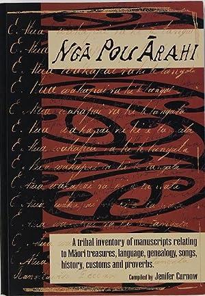 Nga Pou Arahi A Tribal Inventory Of: Curnow, Jenifer (Ed.)