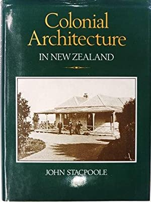 Colonial Architecture in New Zealand: Stacpoole, John