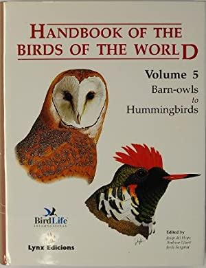 Handbook Of The Birds Of The World Volume 5 Barn-Owls To Hummingbirds: Del Hoyo, Josep et al (eds)