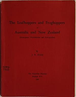The Leafhoppers And Froghoppers Of Australia And New Zealand Homptera Cicadelloides And Cercopoidea...