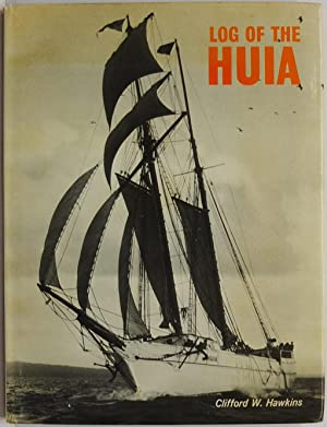 Log of the Huia: Hawkins, C.W.