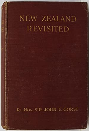 New Zealand Revisited: Gorst, John E.