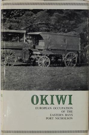 Okiwi European Occupation of the Eastern Bays Port Nicholson: Bagnall, A. G.