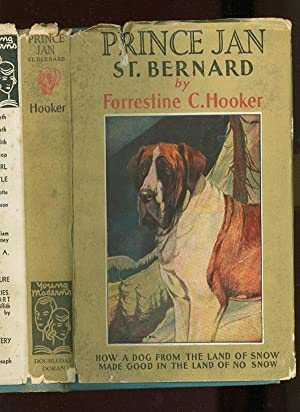 Prince Jan St Bernard How a Dog: Forrestine C Hooker;