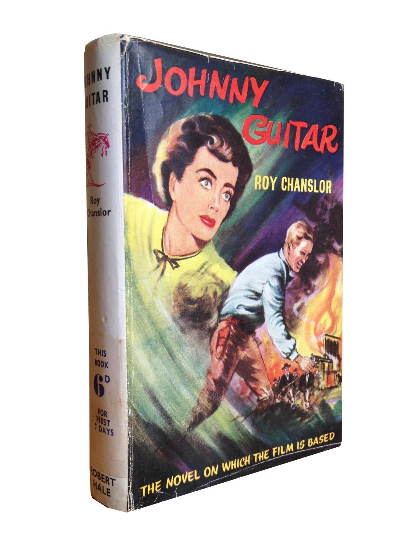 Johnny Guitar Chanslor, Ray Near Fine Hardcover