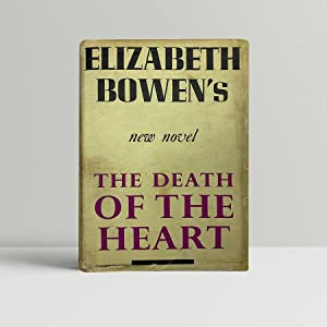 The Death of the Heart - SIGNED by the Author
