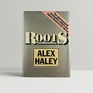 Roots - SIGNED and INSCRIBED by the: Haley, Alex