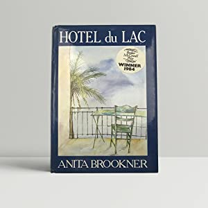 Hotel du Lac - SIGNED by the: Brookner, Anita