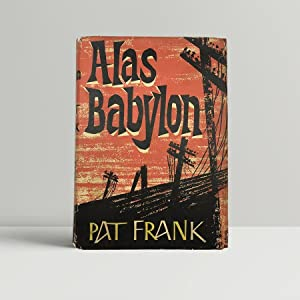 The troubling position of women in Pat Franks Alas, Babylon - Essay Example