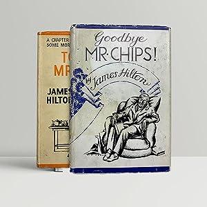 Goodbye Mr Chips/To You Mr. Chips –: Hilton, James
