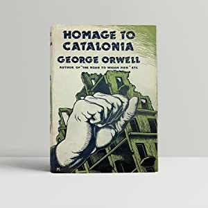 the description of the spanish civil war in george orwells homage to catalonia Revolutionary catalonia (july 21, 1936 first published as the spanish civil war orwell, george homage to catalonia by george orwell, writer and officer in the poum militia first hand account of the aragon front and revolutionary barcelona.