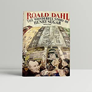 The Wonderful Story of Henry Sugar -: Dahl, Roald