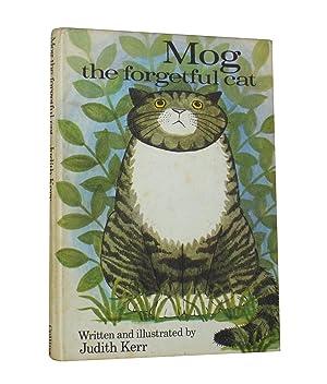Mog - the forgetful cat: Kerr, Judith