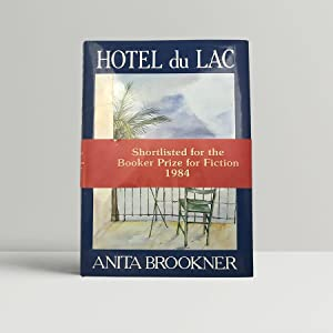 Hotel Du Lac - SIGNED and with: Brookner, Anita