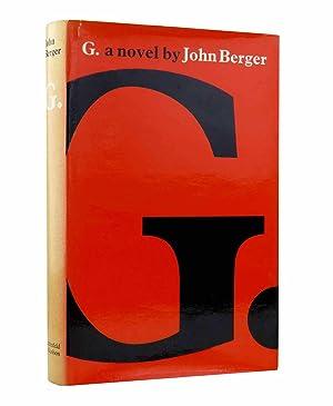 G - a novel: Berger, John