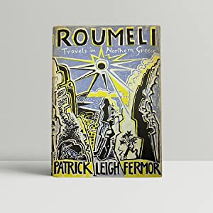 Roumeli - SIGNED INSCRIBED and DOODLED by: Fermor, Patrick Leigh