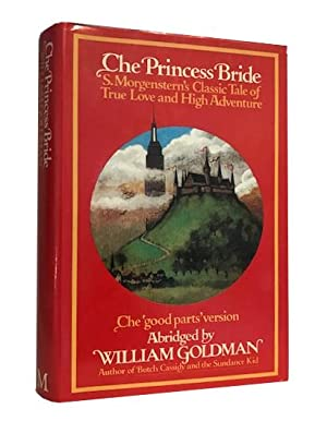 The Princess Bride: Goldman, William