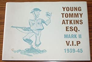 Young Tommy Atkins Esq. Mark II V.I.P. 1939-45