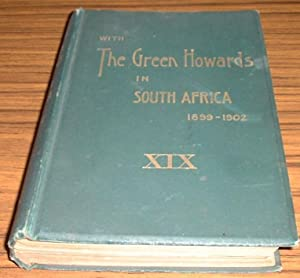 With the Green Howards in South Africa 1899 - 1902