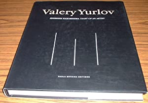 Valery Yurlov : Diary of an Artist (signed By the Author / Artist )