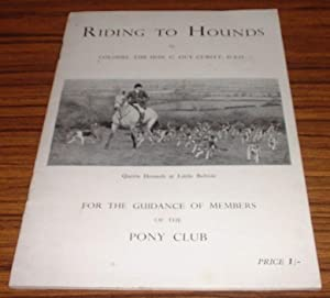 Riding to Hounds : Booklet for the Guidance of Members of the Pony Club