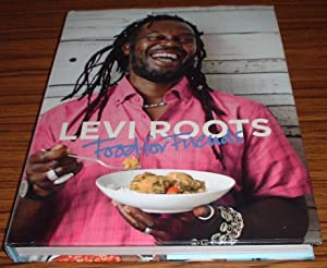 Food for Friends - Signed By Author: Roots, Levi