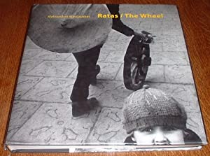 Ratas / The Wheel : Fotografija Rinktine - Selected Photographs