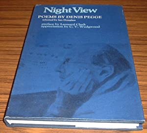 Night View : Poems By Denis Pegge