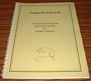 Fragments from Life : a Collection of Poems and Short Stories
