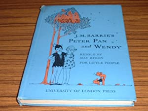 J. M. Barrie's Peter Pan and Wendy: Byron, Mary (