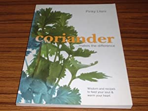 Coriander . Makes the Difference: Lilani, Pinky