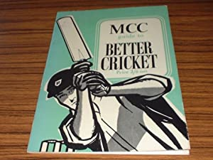 MCC Guide to Better Cricket