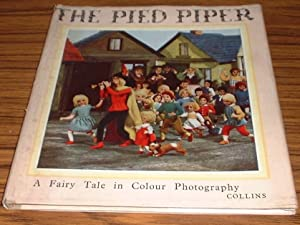 The Pied Piper a Dramatic Romance : A Fairy Tale in Colour Photography