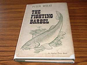 The Fighting Barbel (An Angling Times Book)