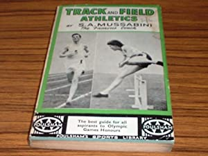 Track and Field Athletics : a Guide to Correct Training ( Foulsham's Sports Library No. 6 )
