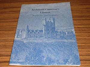 Archibald Cameron's Lament ( Scottish Poetry Reprints Number Three )