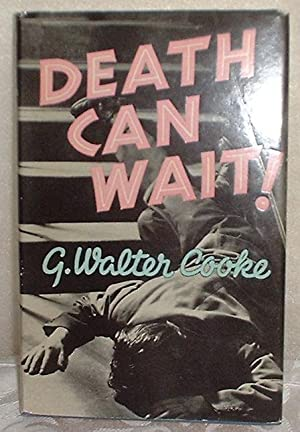 Death Can Wait!