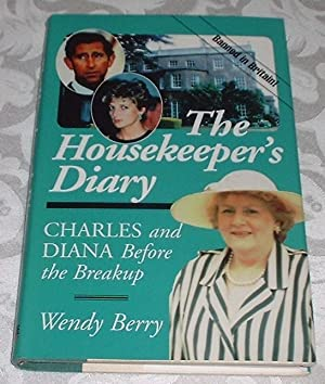 The Housekeepers Diary : Charles and Diana Before the Breakup