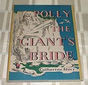 Polly the Giant's Bride